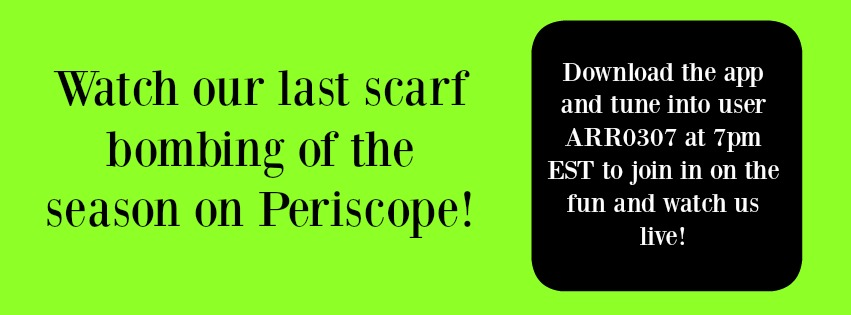 Last Scarf Bombing of theSeason!